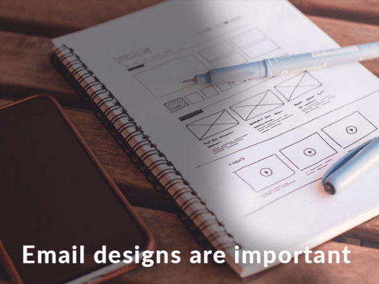 Email design are important