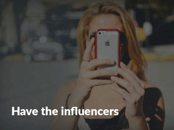 Have the influencers
