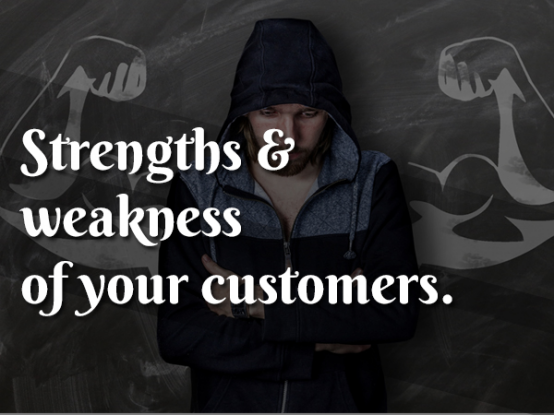 strength-weakness-of-your-customers
