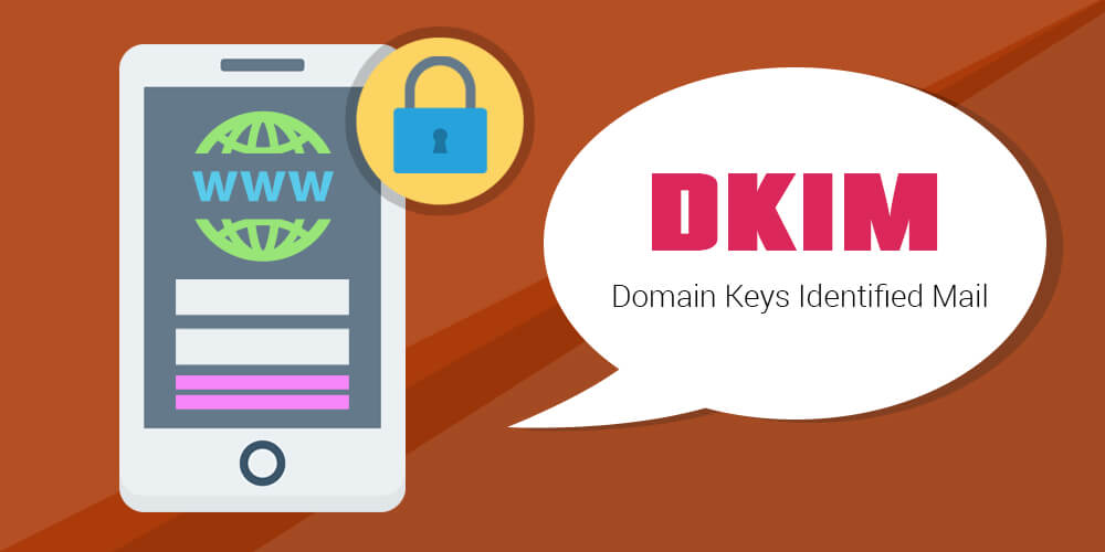 What is DKIM? Everything you need to Know about Digital Signatures
